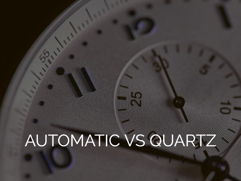 Automatic vs Quartz